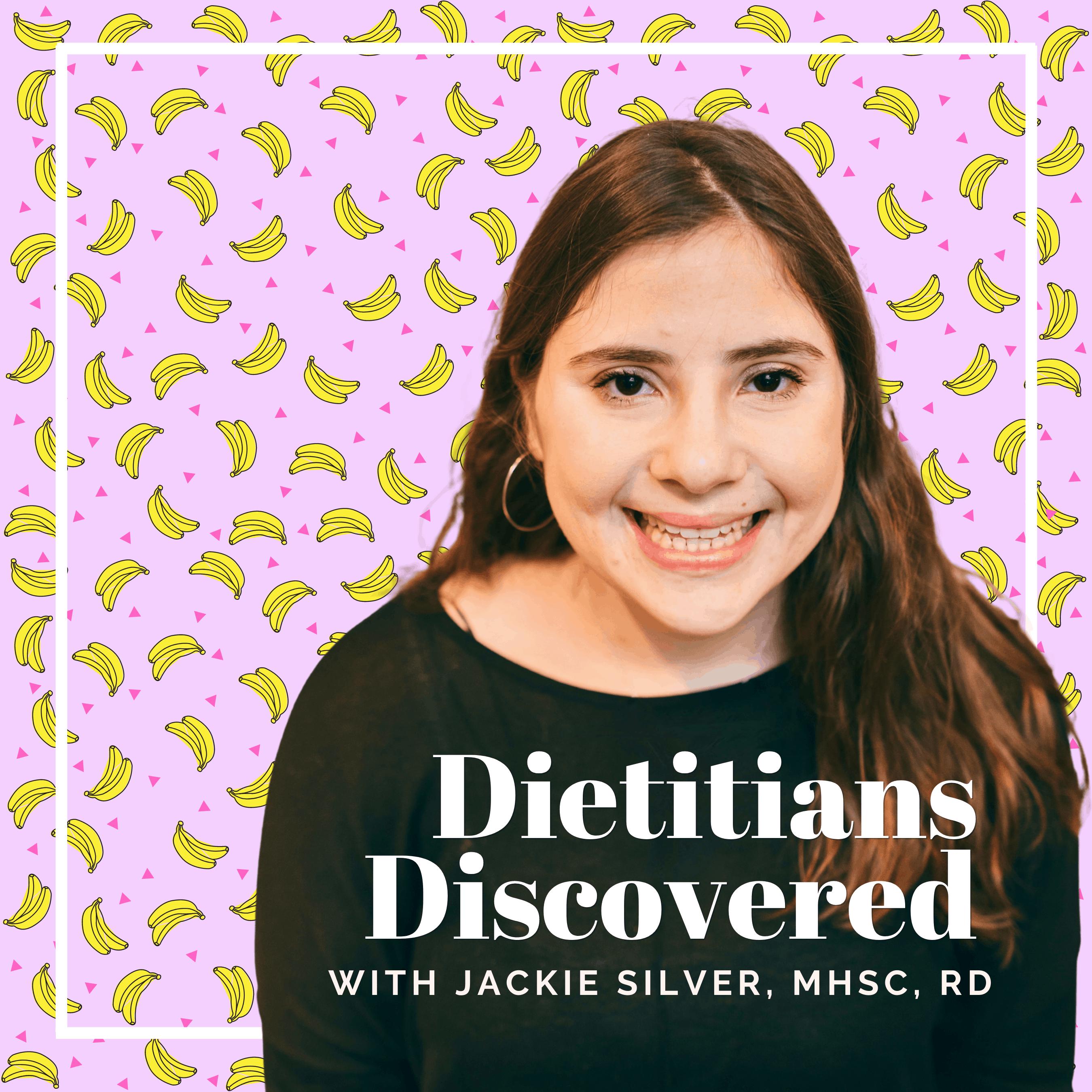 Jackie Silver on Dietitians Discovered with pink banana background.